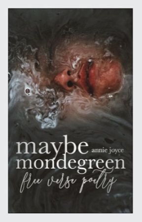Maybe Mondegreen by -rejoyce-