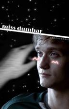 MISS DUMBAR || BRETT TALBOT by -theoreaken