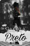 A Garota De Preto... cover
