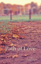 Path of Love by DenisseFaith