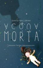 Acqua Morta by davidballerini