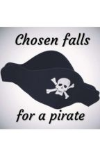 Chosen falls for a pirate. An Afterdeath fanfiction by TheLonerWraiter