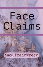 Face Claims by SmolTrainWreck