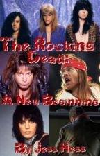 The Rocking Dead: A New Beginning by KISSNATION