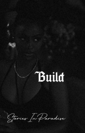 Build | Justine Skye  by StoriesInParadise
