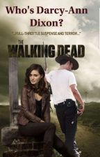 Who's Darcy-Ann Dixon? 》Rick Grimes by TheWalkingDead1463