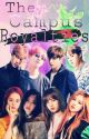 The Campus Royalties by Bangtangboyzzz