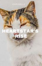 Heartstar's rise : Book Two by unicornjudo