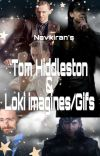 Tom hiddleston/Loki imagines [TO BE CONTINUED] cover