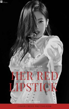 Her Red Lipstick (chaennie) by prettaejeon