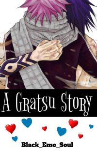 A Gratsu Story {Completed But It Sucks} cover