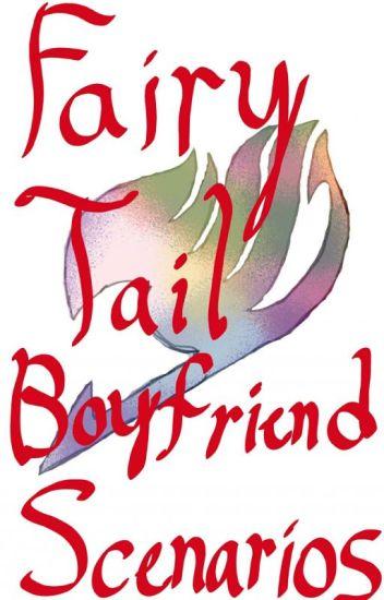 Fairy tail boyfriend scenarios