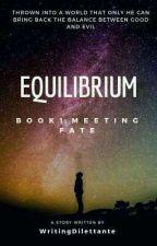 Equilibrium  by WritingDilettante