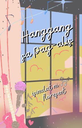 Hanggang sa Pag-alis by floresent