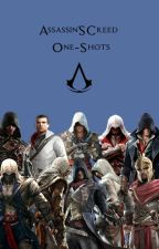 Assassin's Creed One-Shots [ON HIATUS] by PieceOfCrab