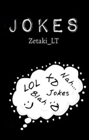 Jokes by chaoticform