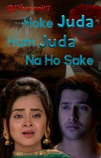 Hoke Juda Hum Juda Na Ho Sake ✔ cover