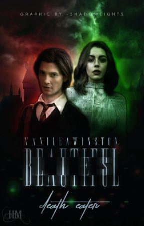 Beautiful Lies| Death Eater by VanillaWinston