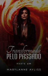 Transformada Pelo Passado (DEGUSTAÇÃO!) cover