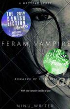 Feram Vampire   ✔️ by Ninu_Writer