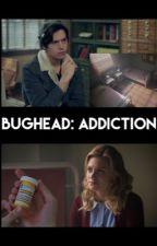 Bughead: ADDICTION by floralemi