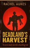 Deadland's Harvest (part 2 of the Deadland Saga) cover