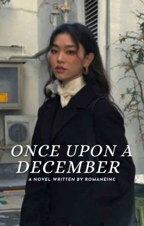ONCE UPON A DECEMBER by romaneinc