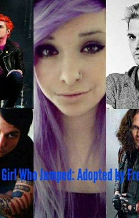 The girl who jumped: Adopted by Frerard by Thatbrokengirl99