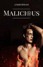 MALICIOUS [BXB] by SmileOfSketch