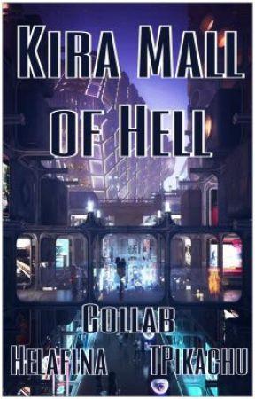 Kira Mall of Hell by TiXero24