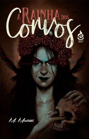 A Rainha dos Corvos by MMatiazi