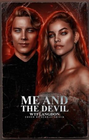 ME AND THE DEVIL ➸ michael langdon by versacelangdon
