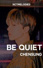 𝐁𝐄 𝐐𝐔𝐈𝐄𝐓   chensung ✔️ by nctmelodies