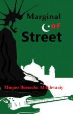 Marginal of Street by MuqiezIkhwaniy