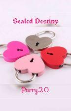Sealed  destiny by parry20