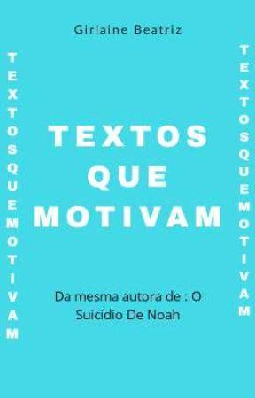 Textos que motivam by giihmahone