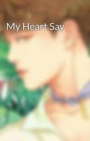 My Heart Say by kimlia_1402205