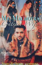 MANAN : MR.MALHOTRA'S CONTRACT WIFE  ✅ by Devils_symphony