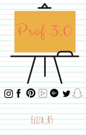 Profs 3.0 by Eliza_R5