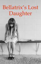 Bellatrix's Lost Daughter by xxMissGallifrey