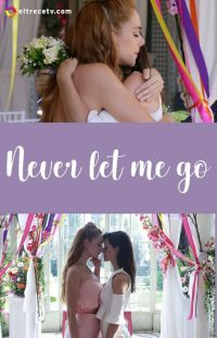 Never let me go - COMPLETA cover
