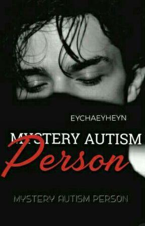 Mystery Autism Person [C]  by eychaeyheyn