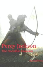 Percy Jackson The Invisible Assassin by Supergirl8666
