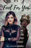 Fool For You || Jervis Tetch || cover