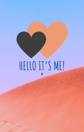 Hello it's me! by laurenadragon