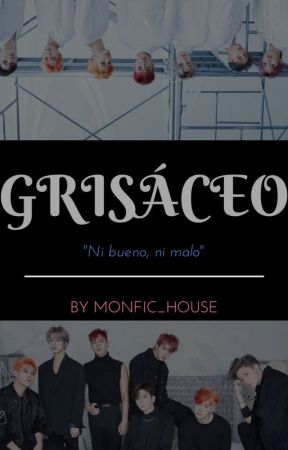 Grisáceo by Monfic_House