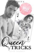 Queen of Tricks ✔️ by lonediva