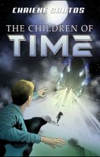 The Children of Time (Screenplay Version) by chaienesantoswriter