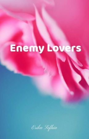 Enemy Lovers by erika_sofhia