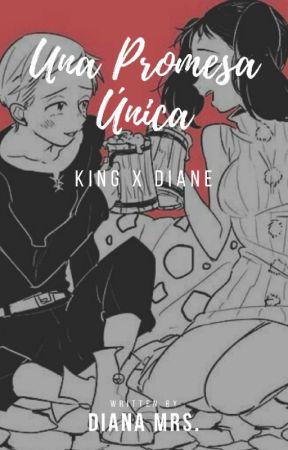 King X Diane [Una Promesa Única] by Small_01